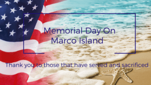 Memorial Day On Marco Island!